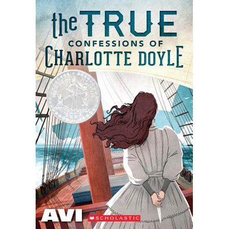 The True Confessions of Charlotte Doyle (Scholastic Gold) (The True Confessions Of Charlotte Doyle Chapter Summaries)