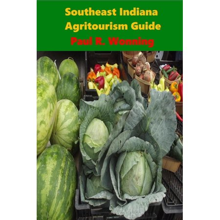 Southeast Indiana Agritourism Guide - eBook