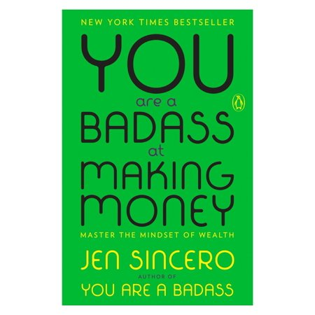 You Are a Badass at Making Money : Master the Mindset of (Best Money Making Methods Runescape)