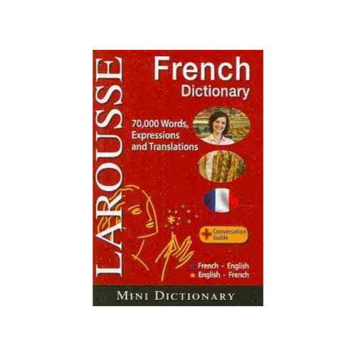 Larousse French Mini Dictionary : French-English/English-French