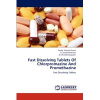 Fast Dissolving Tablets of Chlorpromazine and Promethazine