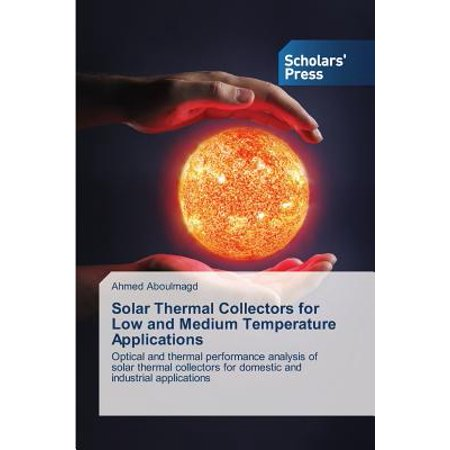 Tube Solar Collector (Solar Thermal Collectors for Low and Medium Temperature Applications)