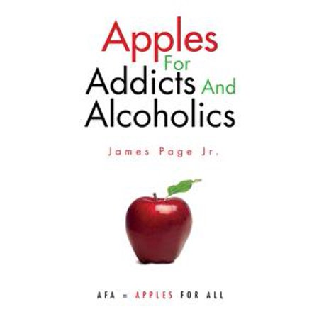 Apples for Addicts and Alcoholics - - Bob For Apples