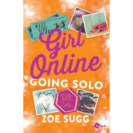 Girl Online: Going Solo : The Third Novel by Zoella - Girl Shops Online
