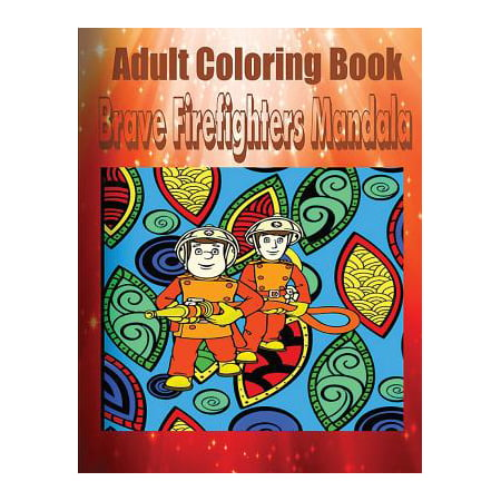 Adult coloring book brave firefighters mandala Coloring book for adults walmart