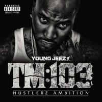 Young Jeezy - TM:103 Hustlerz Ambition - Vinyl (explicit)