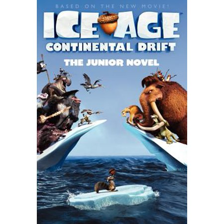 Ice Age: Continental Drift: The Junior Novel -