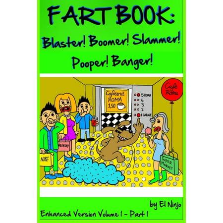 Fart Book : Blaster! Boomer! Slammer! Popper! Banger! Farting Is Funny Comic Illustration Books For Kids With Short Moral Stories For Children (Volume 1 Part