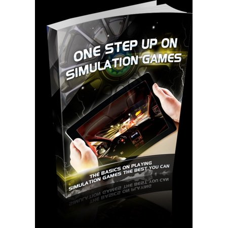 One Step Up On Simulation Games - eBook (Best Simulation Games For Android)