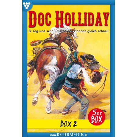 Doc Holliday 5er Box 2 - Western - eBook (Doc Martin Sandels)