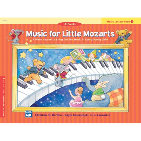 Music for Little Mozarts Music Lesson Book, Bk 1: A Piano Course to Bring Out the Music in Every Young Child (A Little Bit Of Everything Dawes Piano)