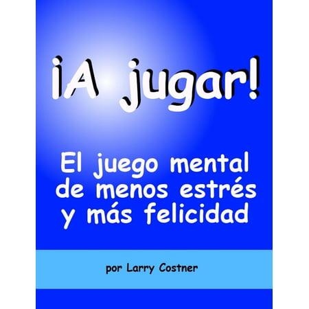¡A jugar! El juego mental de menos estrés y más felicidad - eBook](Juegos De Halloween Y Terror)