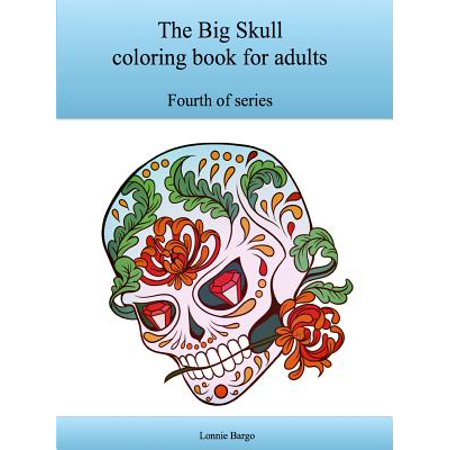Skull Halloween Coloring Pages (The Fourth Big Skull Coloring Book for)