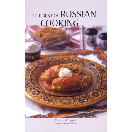 Hippocrene International Cookbook Series: The Best of Russian Cooking (Best History Of Russia)