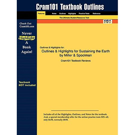 Outlines & Highlights for Sustaining the Earth by Miller & (Miller Spoolman Living In The Environment 16th Edition)