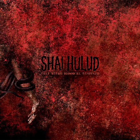That Within Blood Ill: Tempered (Shai Hulud That Within Blood Ill Tempered)