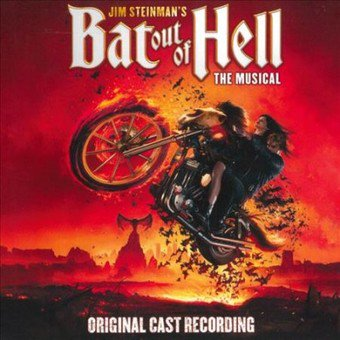 Jim Steinmans Bat Out Of Hell: The Musical - Original