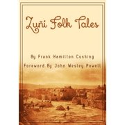 Zuni Folk Tales - eBook