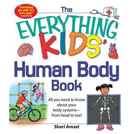 The Everything KIDS' Human Body Book - eBook