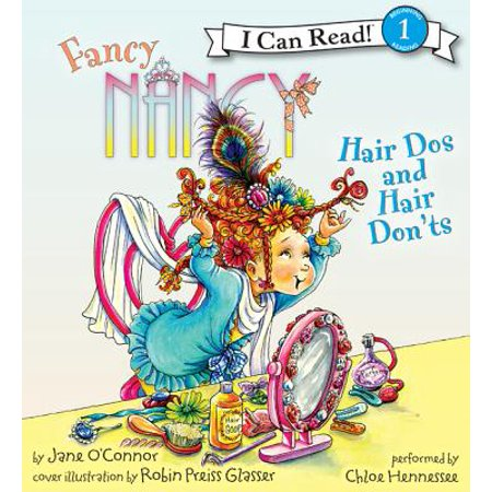 Fancy Nancy: Hair Dos and Hair Don'ts - Audiobook (Dos And Don Ts Of Project Management)