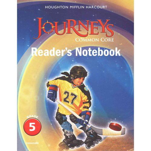 Journeys: Common Core Reader's Notebook, Grade 5
