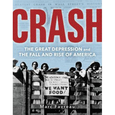 Crash : The Great Depression and the Fall and Rise of
