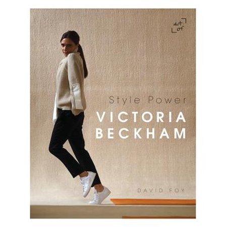 Victoria Beckham : Style Power (Victoria Beckham Halloween)