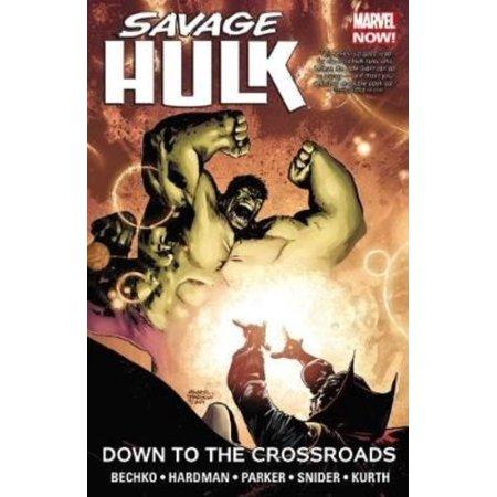 Savage Hulk 2  Down To The Crossroads