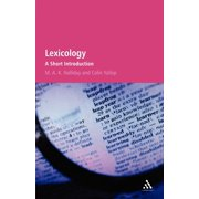 Lexicology : A Short Introduction