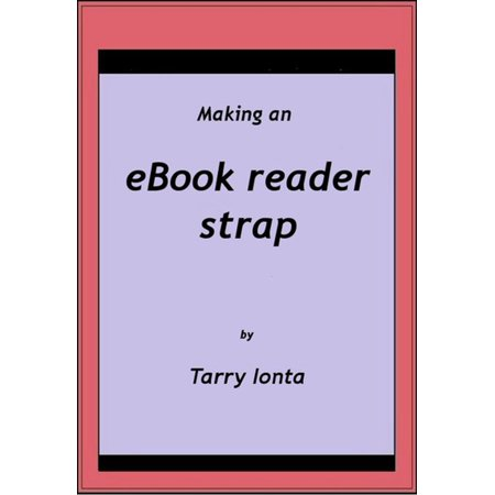 Making an eBook reader strap - eBook (Readers With Strap)
