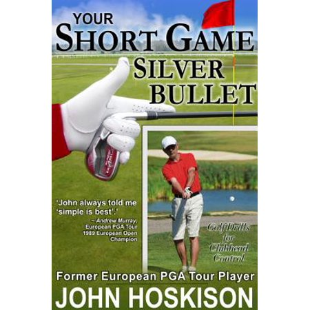 Your Short Game Silver Bullet: Golf Swing Drills for Club Head Control - (Best Golf Drills At Home)