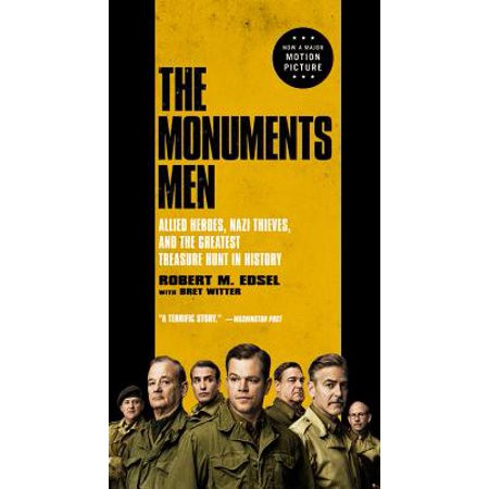 The Monuments Men : Allied Heroes, Nazi Thieves, and the Greatest Treasure Hunt in History](Clues For A Halloween Treasure Hunt)