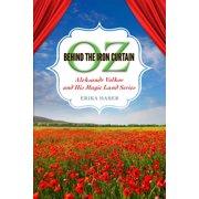 Oz behind the Iron Curtain - eBook