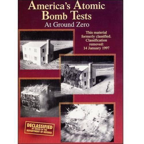 America's Atomic Bomb Tests 3: At Ground Zero (Full Frame)