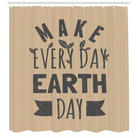 Earthy Shower Curtain Typographic Design Quote For Earth Day With Grunge Effect And Leaves