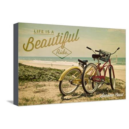 Sonoma Coast, California - Life is a Beautiful Ride - Beach Cruisers Stretched Canvas Print Wall Art By Lantern Press