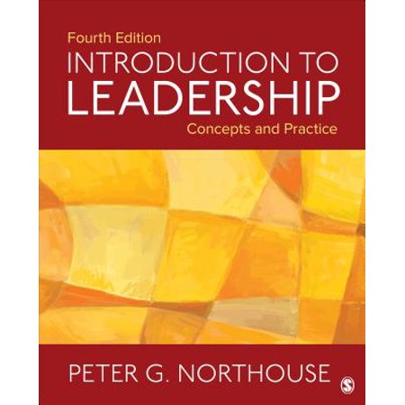 Introduction to Leadership : Concepts and