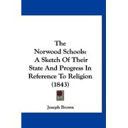 The Norwood Schools : A Sketch of Their State and Progress in Reference to Religion (1843)