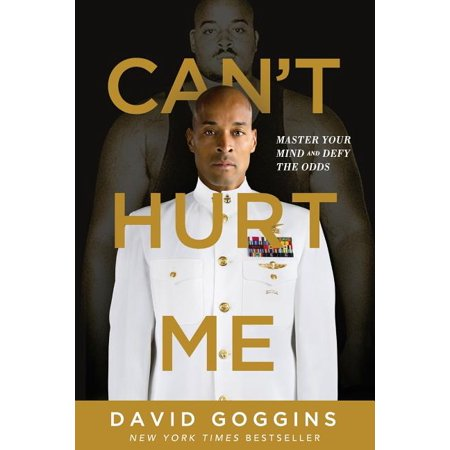 Can't Hurt Me : Master Your Mind and Defy the Odds (Paperback)