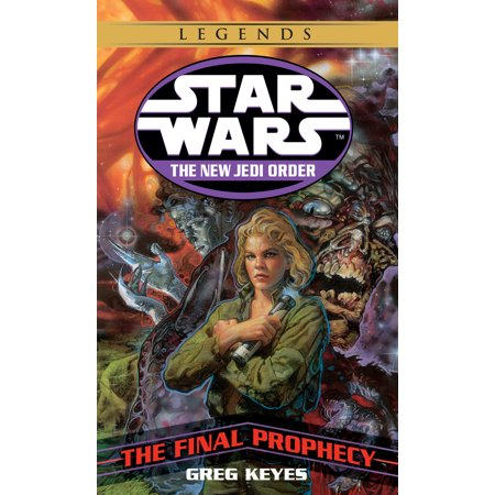 The Final Prophecy: Star Wars Legends (The New Jedi