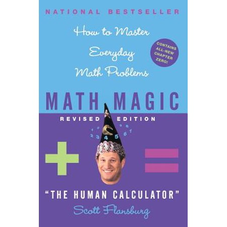 Math Magic Revised Edition : How to Master Everyday Math Problems (Halloween Math Problems Middle School)