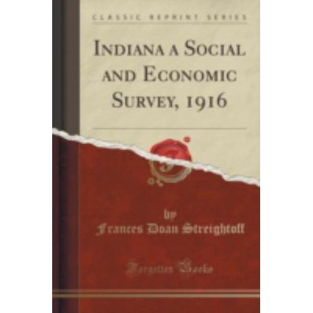 Indiana A Social And Economic Survey  1916