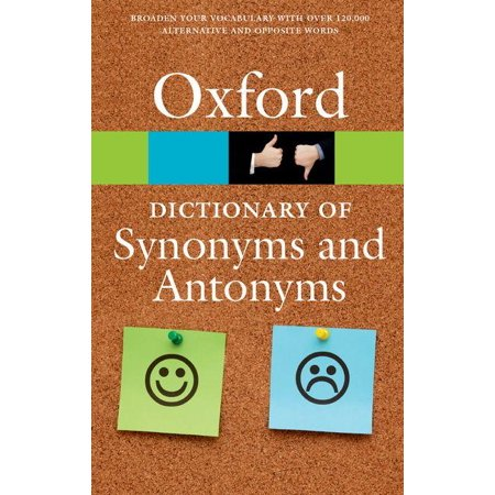 Oxford Paperback Reference: The Oxford Dictionary of Synonyms and Antonyms (Paperback) ()