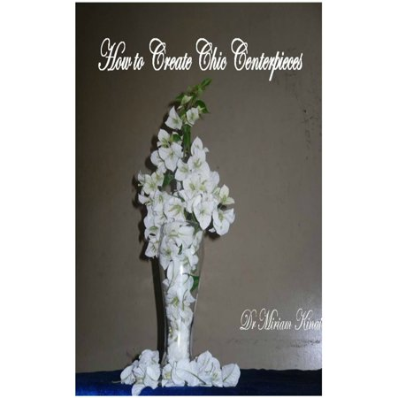 How to Create Chic Centerpieces - eBook - Book Centerpieces
