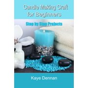 Candle Making Craft for Beginners - eBook