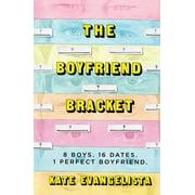 The Boyfriend Bracket