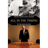 All in the Timing : From Operating Room to Board Room