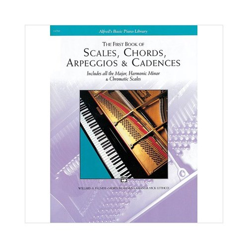Alfred 00-11761 Scales- Chords- Arpeggios & Cadences- First Book - Music Book