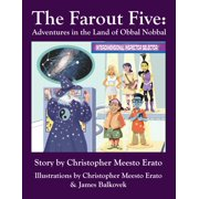 The Far Out Five: Adventures in the Land of Obbal Nobbal - eBook