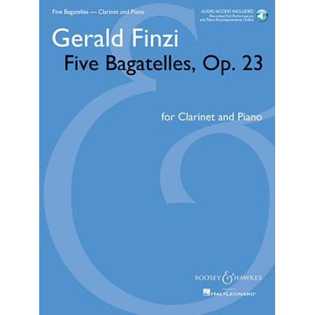 B-flat Clarinet Music Book - Five Bagatelles, Op. 23 : Clarinet in B-Flat and Piano with Online Audio of Performance and